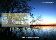 """#Sweetdreams: """"Caregiving often calls us to lean into love we didn't know possible."""" ― Tia Walker  ~OaksSeniorLiving.com #quotes #caring #elderly #seniors Senior Living, Caregiver, Sweet Dreams, Atlanta, Memories, Quotes, Memoirs, Quotations, Souvenirs"""