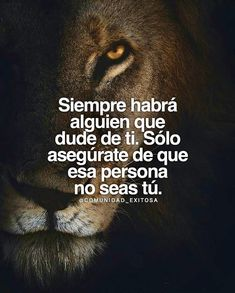 deep that will make you think, on cancer treatment, best from elf. Lion Quotes, Words Quotes, Wise Words, Me Quotes, Sayings, Motivational Phrases, Inspirational Quotes, Quotes En Espanol, Spanish Quotes