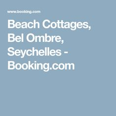 Beach Cottages, Bel Ombre, Seychelles - Booking.com
