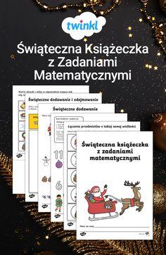 Książeczka z zadaniami z matematyki z motywem świątecznym. Idealna dla najmłodszych. Zadaniem uczniów jest liczenie, kolorowanie i wycinanie. Doskonała zabawa przed świętami. #święta #swieta #bozenarodzenie #bożenarodzenie #mikolaj #mikołaj #mikolajki #matematyka #zadania #ksiazeczka #książeczka #twinkl #materialy #swiateczne #świąteczne Education, Onderwijs, Learning