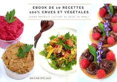 EBOOK GRATUIT RECETTES VEGETALES CRUES - SUMMER 2017 - PIMP ME GREEN Grains, Rice, Beef, Nature, Food, Dairy, Recipes, Meat, Essen