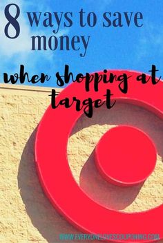 8 Ways to Save Money When Shopping at Target!