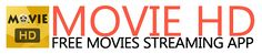 Movie HD APP TO WATCH FREE MOVIES and TV SHOWS.
