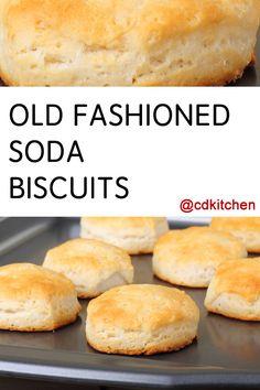 Made with flour, baking soda, salt, shortening, sour milk or buttermilk   CDKitchen.com