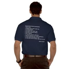 SOLD! Rules for Dating My Daughter T-shirt for Dads~Men's Gildan Jersey Polo Shirt. Thank you, Jurrie from Enschede, Netherlands. Looks smashing in Navy!