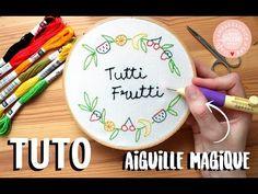TUTO - BRODERIE AVEC L'AIGUILLE MAGIQUE - YouTube