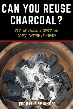 Do you mostly throw away unburned charcoal after a cook? Over time, this adds up as wasteful and expensive - especially when there are multiples ways in which you can reuse it. Get the most out of your charcoal spend with the tips we give in this guide. Barbeque Sides, Barbecue, Bbq Grill, Best Charcoal Grill, Grilling Tips, Grilling Recipes, How To Clean Bbq, Charcoal Briquettes, Bar Grill