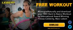 Download your FREE Lebert Fitness Beginner workout with Marc Lebertt