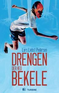 7 stars out of 10 for Drengen der hed Bekele by Lars Liebst Pedersen #boganmeldelse #bookreview #bookeater. Read more reviews at http://www.bookeater.dk