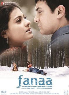 fanaa 2006 indian romantic crime drama filmthe film