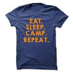 Eat. Sleep. Camp. Repeat. T-shirt #outdoorshirts