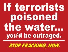 stop fracking now!