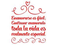 """Vinilos Online Frases de Amor """"Enamorase es fácil; Continuar enamorado toda la vida es realmente especial"""" 03183 - Tienda online de vinilos decorativos, stickers, wall art, decoración"""