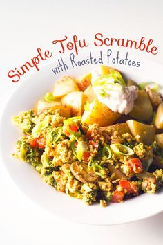 Simple Tofu Scramble with Roasted Potatoes | http://eatwithinyourmeans.com | #vegan #breakfastfordinner #tofuscramble #oilfree #veggies #non...