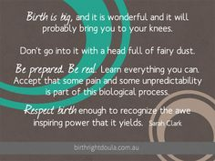 #Birth is big...and it will probably bring you to your knees. #PregnancyInformation