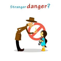 Children are at higher risk when they play in the near by parks from the strangers. We must teach them not to talk to the strangers and avoid accepting any eatables from them by telling them the consequences for the same. This poster helps me to teach the same to my kids in the class.