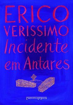 R$ 25,11 Incidente em Antares: Erico Verissimo: Amazon.com.br: Livros