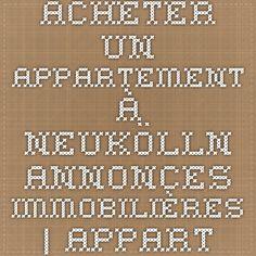 Acheter un appartement à Neukölln - Annonces immobilières   Appartement-Berlin.fr