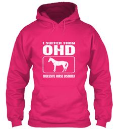Obsessive Horse Disorder | Teespring