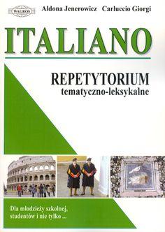 ITALIANO. Repetytorium tematyczne ( WŁOSKI / MATURA / EGZAMINY )