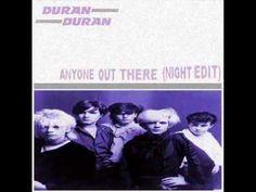 Anyone Out There (Night Edit) - Duran Duran