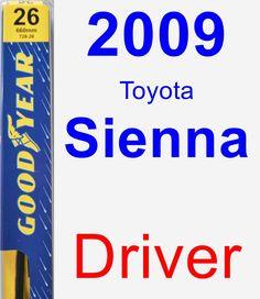 Driver Wiper Blade for 2009 Toyota Sienna - Premium