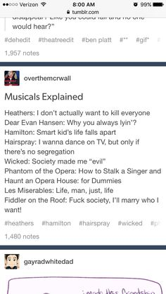 Musicals explained Hamilton Wicked Phantom of the Opera Dear Evan Hansen Les Mis