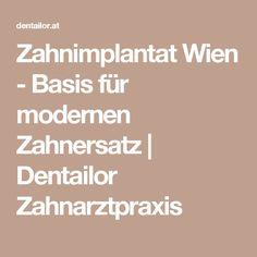 Zahnimplantat Wien - Basis für modernen Zahnersatz | Dentailor Zahnarztpraxis Local Dentist Office