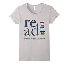 Women's Read Because Books are Brain Food Reading Rocks Literary Tee Large Silver - Brought to you by Avarsha.com