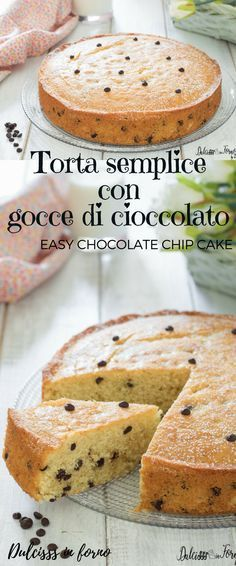 Torta semplice con gocce di cioccolato - Torta morbida con gocce di cioccolato ricetta - Torta sofficissima e morbidissima - Torta 5 minuti con gocce di cioccolato - Easy Chocolate Chip Cake - Soft Chocolate Drops Cake recipe