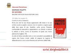 """""""... l'unico modo valido di seguire la ragione è abbandonarsi a una corsa sfrenata sul cammino della follia."""" (Giorgio Faletti)"""