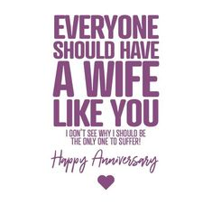 Anniversary Quotes For Wife, Funny Anniversary Cards, Marriage Anniversary, Wife Quotes, Qoutes, Card Sizes, Unique Weddings, Wedding Cards, Like You