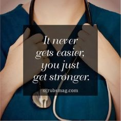 It Never Gets Easier; You Just Get Stronger | Anchor Drop – a safe harbor to talk about life. Oncology Nurse