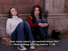 Well said! Those Gilmore Girls know what they are talking about:)