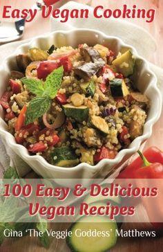 Easy Vegan Cooking 100 Easy  Delicious Vegan Recipes Natural Foods  Vegetables and Vegetarian  Special Diet Volume 1 ** Visit the image link more details.
