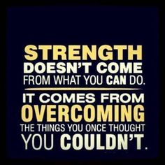 Strength Comes From Within