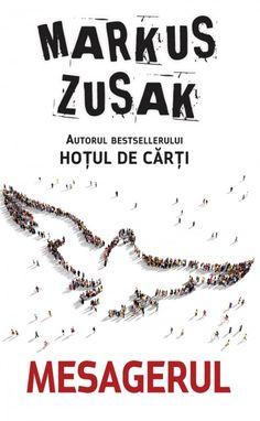 Mesagerul de Markus Zusak