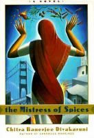 The mistress of spices | Palos Verdes Library District