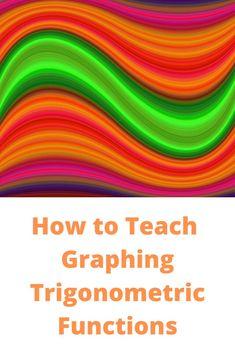 On Teaching Trigonometry: Graphing Trigonometric Functions Math Fractions, Multiplication, Maths, Trigonometric Functions, Framed Words, Math Graphic Organizers, Solving Equations, 7th Grade Math, Math Word Problems
