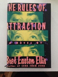 The Rules of Attraction by Ellis, Bret Easton Hard. Books To Buy, Books To Read, My Books, Book Writer, Book Authors, Rules Of Attraction Book, Easton Ellis, Vinyl Paper, I Love Reading