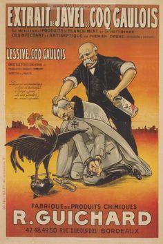 """""""Extrait de Javel le Coq Gaulois . . . René Guichard.""""  French WW1 Propaganda Poster (http://www.ww1propaganda.com/world-war-1-posters/french-ww1-propaganda-posters?page=49)"""