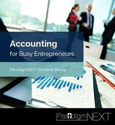 ParadigmNEXT: Webinar Recap: Accounting for Busy Entrepreneurs