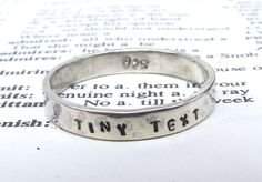A sterling silver ring stamped with your choice of words. Perfect as a gift or to commemorate a special occasion. www.alyspower.co.uk