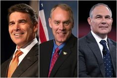 What we know from the confirmation hearings for Ryan Zinke, Scott Pruitt and Rick Perry.