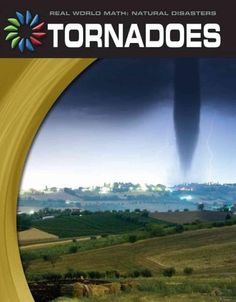 What happens to the environment when a tornadoe occurs? What are some of the causes of tornadoes? What can people do to protect themselves from tornadoes? How can you use your math skills to learn mor