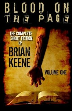 """""""Blood On The Page""""  ***  Brian Keene  (2013)"""