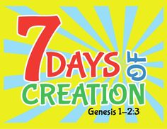 7 Days of Creation with Scripture