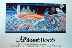 Poster of the full wrap image that was used on the cover of the first edition of THE DARKEST ROAD, by Guy Gavriel Kay. Book Club Books, Book Art, My Books, Summer Trees, Desert Island, The Darkest, Author, Tapestry, Guys
