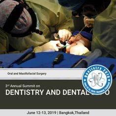 Dentistry 2020 is on Mar 4 2020 at Auburn Medical Conferences, Dental Care, Dentistry, Surgery, Teeth, Health Care, Management, Skull, Wellness