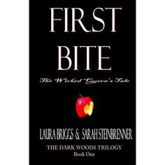 Amazon.com: First Bite: The Wicked Queen's Tale (The Dark Woods Trilogy) Laura Briggs: Kindle Store